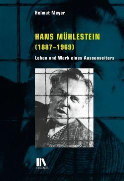 Hans Mühlestein (1887–1969) von Meyer,  Helmut