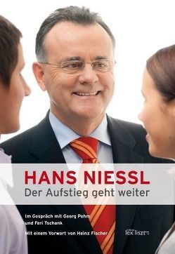 HANS NIESSL. Der Aufstieg geht weiter von Pehm,  Georg, Tschank,  Feri