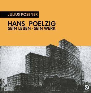 Hans Poelzig von Posener,  Julius