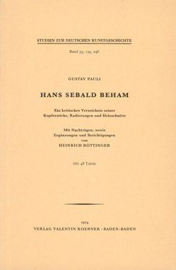 Hans Sebald Beham von Pauli,  Gustav, Röttinger,  Heinrich