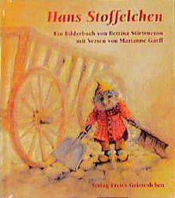Hans Stoffelchen von Garff,  Marianne, Stietencron,  Bettina