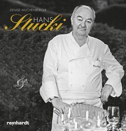 Hans Stucki – Rezepte und Anekdoten von Muchenberger,  Denise