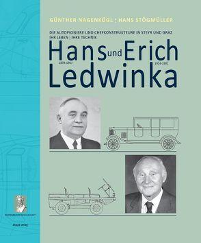 Hans und Erich Ledwinka von Nagenkögl,  Günther, Stögmüller,  Hans