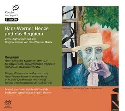 Hans Werner Henze und das Requiem von Bochumer Symphoniker, Friedrich,  Reinhold, Henze,  Hans W, Kerstan,  Michael, Sloane,  Steven, Vassilakis,  Dimitri, Wiesemann,  Mirjam