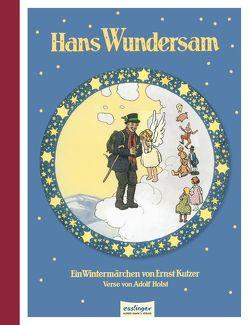 Hans Wundersam von Holst,  Adolf, Kutzer,  Ernst