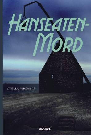 Hanseaten-Mord von Michels,  Stella