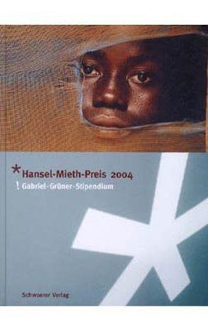 Hansel-Mieth-Preis 2004 von Eisermann,  Dirk, Schüle,  Christian
