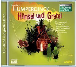 Hänsel und Gretel von Humperdinck,  Engelbert, Petzold,  Bert Alexander