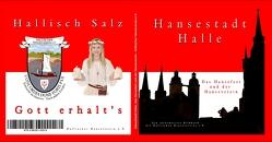 Hansestadt Halle, das Hansesfest und der Hanseverein von Waldow,  Michael