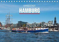 Hansestadt Hamburg (Tischkalender 2019 DIN A5 quer) von Kerpa,  Ralph