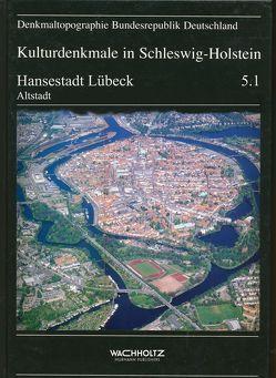 Hansestadt Lübeck von Christensen,  Margrit, Hunecke,  Irmgard, Landesamt für Denkmalpflege Schleswig-Holstein, Wilde,  Lutz