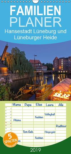 Hansestadt Lüneburg und Lüneburger Heide – Familienplaner hoch (Wandkalender 2019 , 21 cm x 45 cm, hoch) von Kuttig,  Siegfried