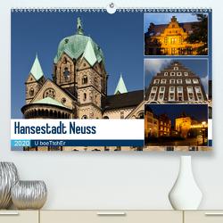 Hansestadt Neuss (Premium, hochwertiger DIN A2 Wandkalender 2020, Kunstdruck in Hochglanz) von boeTtchEr,  U