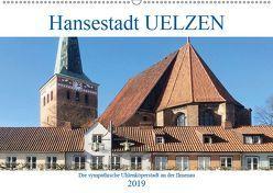 Hansestadt Uelzen – Die sympathische Ulenköperstadt an der Ilmenau (Wandkalender 2019 DIN A2 quer) von Robert,  Boris