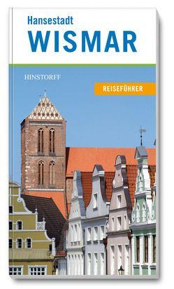 Hansestadt Wismar von Hollatz,  Nicole