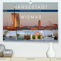 Hansestadt Wismar – Hafenimpressionen (Premium, hochwertiger DIN A2 Wandkalender 2021, Kunstdruck in Hochglanz) von Felix,  Holger