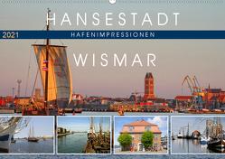 Hansestadt Wismar – Hafenimpressionen (Wandkalender 2021 DIN A2 quer) von Felix,  Holger