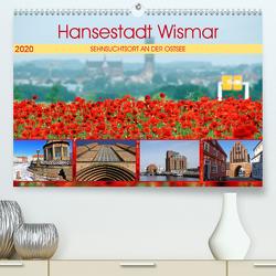 Hansestadt Wismar – Sehnsuchtsort an der Ostsee (Premium, hochwertiger DIN A2 Wandkalender 2020, Kunstdruck in Hochglanz) von Felix,  Holger