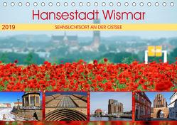 Hansestadt Wismar – Sehnsuchtsort an der Ostsee (Tischkalender 2019 DIN A5 quer) von Felix,  Holger