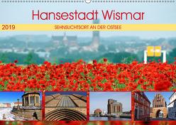 Hansestadt Wismar – Sehnsuchtsort an der Ostsee (Wandkalender 2019 DIN A2 quer) von Felix,  Holger