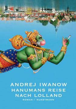 Hanumans Reise nach Lolland von Iwanow,  Andrej, Meltendorf,  Friederike