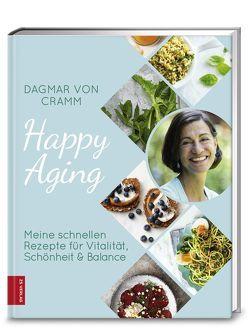 Happy Aging von Cramm,  Dagmar von