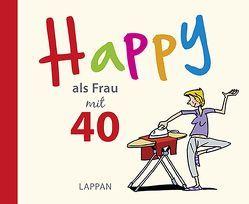 Happy als Frau mit 40 von Butschkow,  Peter