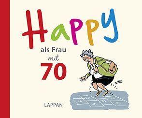 Happy als Frau mit 70 von Butschkow,  Peter