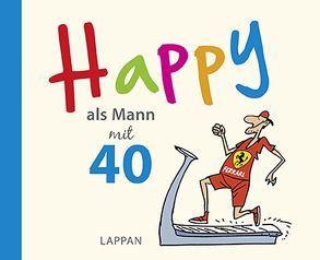 Happy als Mann mit 40 von Butschkow,  Peter