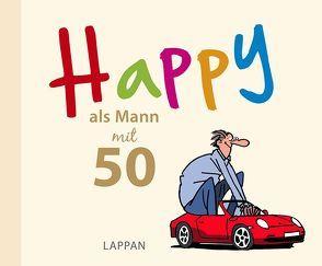 Happy als Mann mit 50 von Butschkow,  Peter