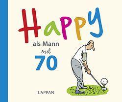 Happy als Mann mit 70 von Butschkow,  Peter