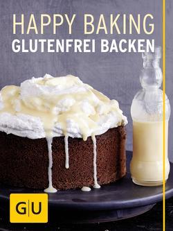 Happy Baking von Schweiger,  Franziska