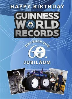 Happy Birthday GUINNESS WORLD RECORDS von Guinness World Records Ltd,  ., Pröfrock,  Nora
