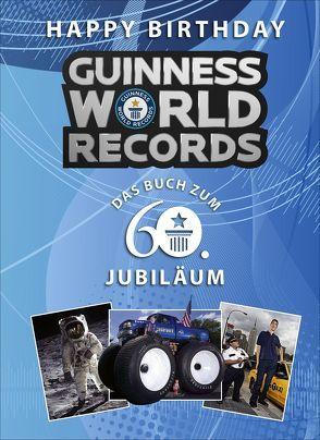 Happy Birthday GUINNESS WORLD RECORDS von Guinness World Records Ltd,  ., Pröfrock,  Nora