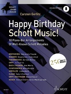 Happy Birthday, Schott Music! von Gerlitz,  Carsten