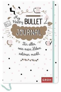 Happy Bullet Journal von Groh Kreativteam