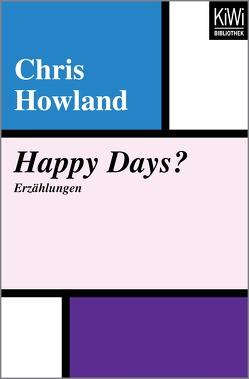 Happy Days von Fritz,  Franca, Howland,  Chris, Koop,  Heinrich