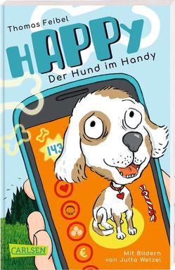 hAPPy – Der Hund im Handy von Feibel,  Thomas, Wetzel,  Jutta