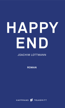 Happy End von Lottmann,  Joachim