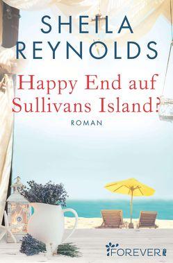 Happy End auf Sullivan's Island? von Reynolds,  Sheila