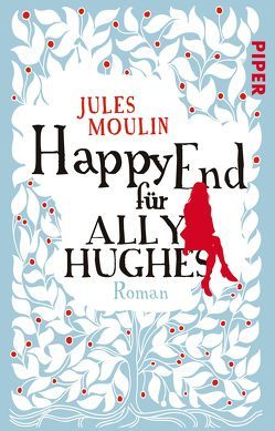 Happy End für Ally Hughes von Brodd,  Frauke, Moulin,  Jules