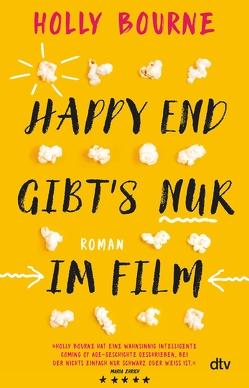 Happy End gibt's nur im Film von Bourne,  Holly, Frey,  Nina