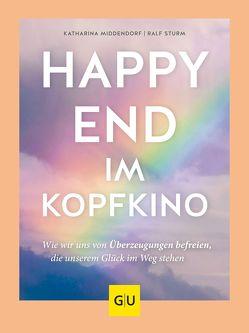 Happy-End im Kopfkino von Middendorf,  Katharina, Sturm,  Ralf