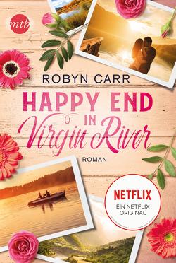 Happy End in Virgin River von Alberter,  Barbara, Carr,  Robyn