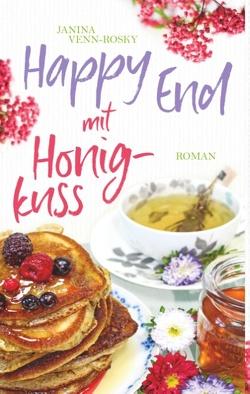 Happy End mit Honigkuss von Venn-Rosky,  Janina