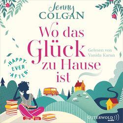 Happy Ever After – Wo das Glück in Büchern wohnt von Colgan,  Jenny, Hagemann,  Sonja, Karun,  Vanida