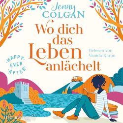 Happy Ever After – Wo dich das Leben anlächelt von Colgan,  Jenny, Hagemann,  Sonja, Karun,  Vanida