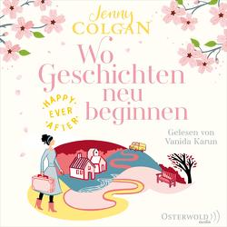 Happy Ever After – Wo Geschichten neu beginnen von Colgan,  Jenny, Hagemann,  Sonja, Karun,  Vanida