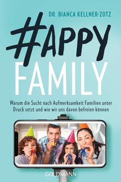 Happy Family von Kellner-Zotz,  Bianca