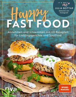 Happy Fast Food von Bottar,  Julia